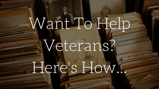 Want To Help Veterans? Here's How…
